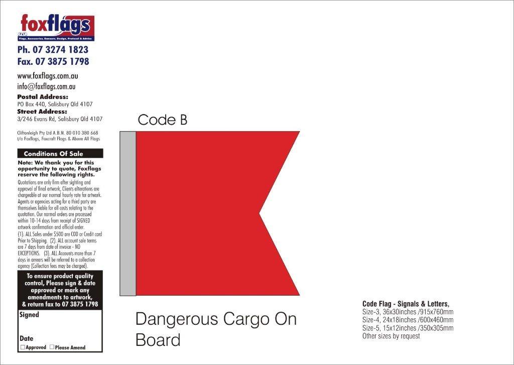 Code B Size 4 (DANGEROUS CARGO ON BOARD)