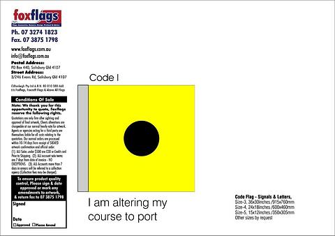 Code I Size 5 (I AM ALTERING MY COURSE TO PORT)