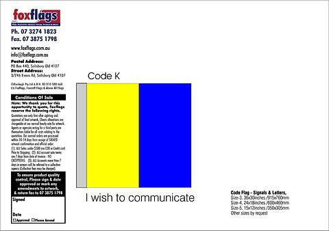 Code K Size 5 (I WISH TO COMMUNICATE)